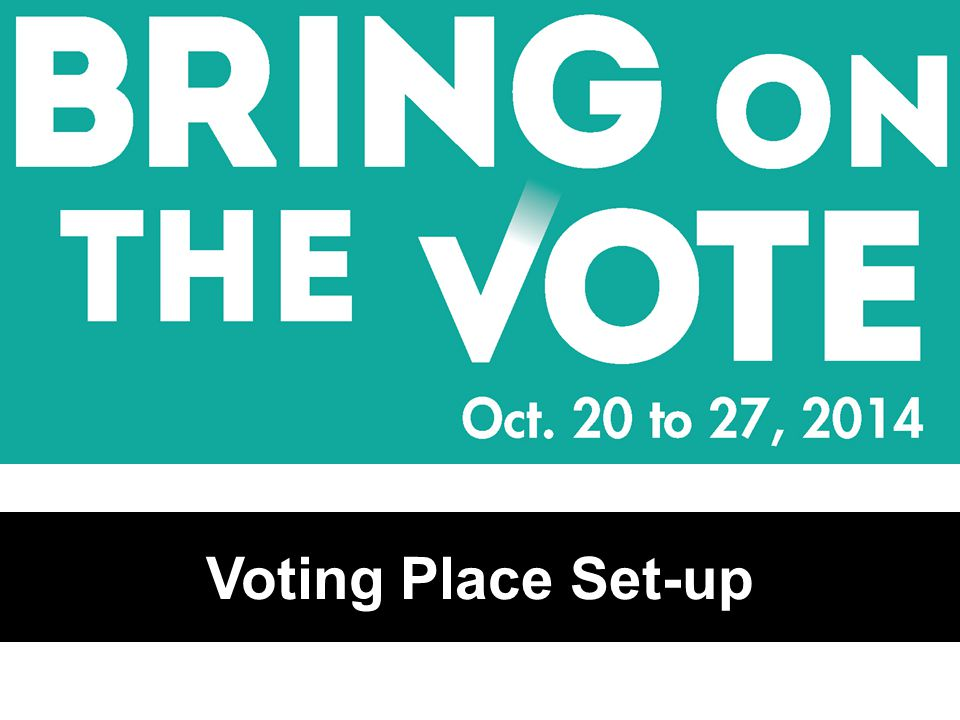 Voting Place Set-up