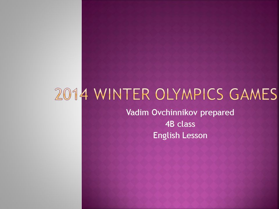 Vadim Ovchinnikov prepared 4B class English Lesson