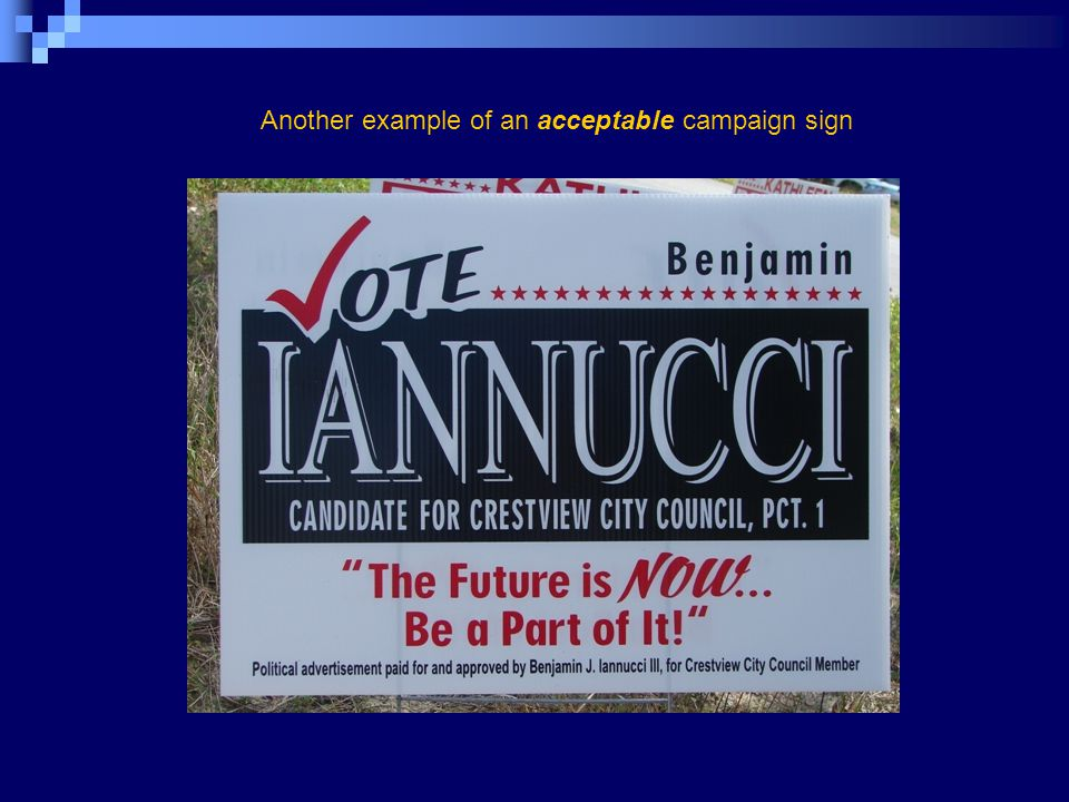 Another example of an acceptable campaign sign
