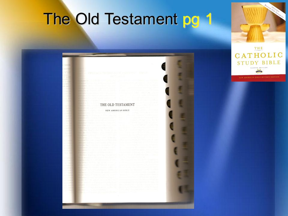 The Old Testament pg 1