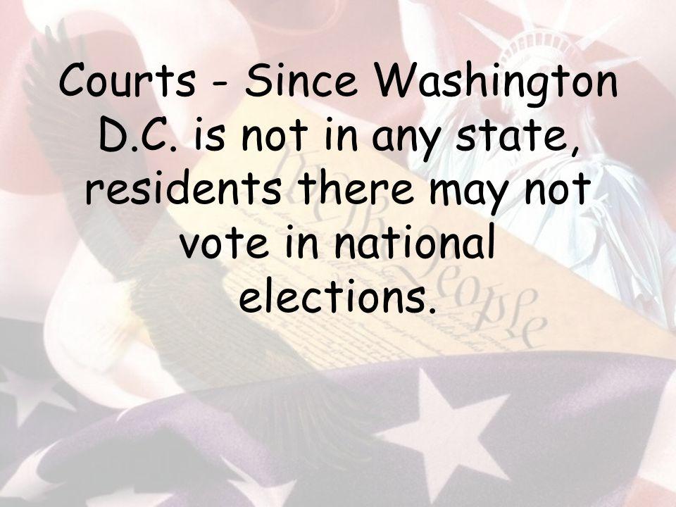 Courts - Since Washington D.C.