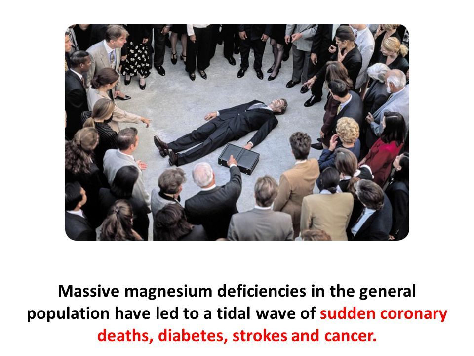 Magnesium deficiency is also associated with low levels of potassium in the blood (hypokalemia).