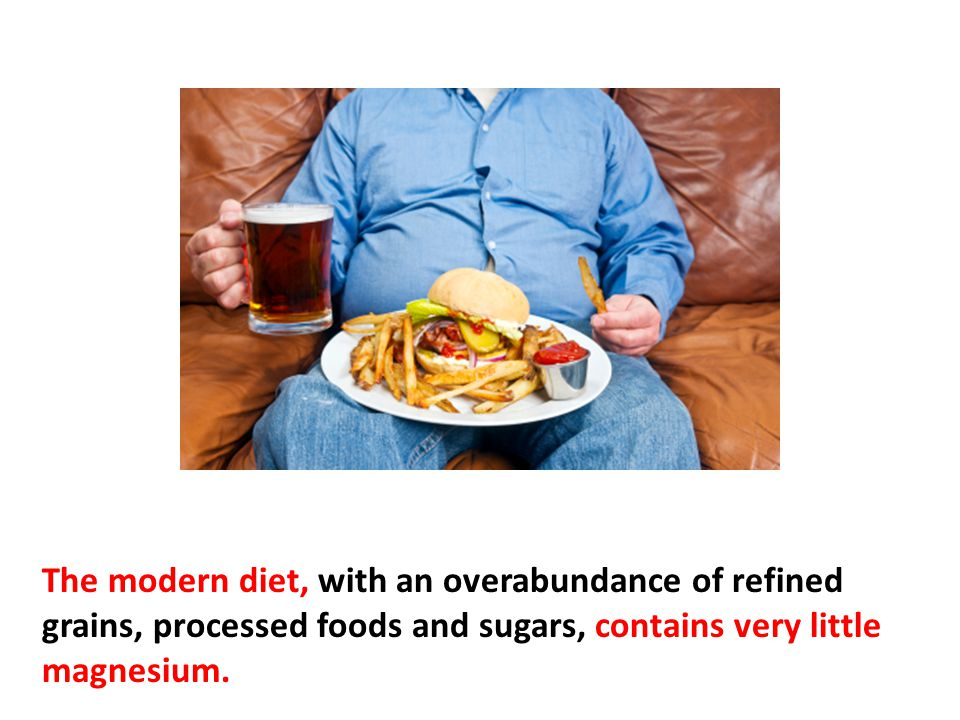 Even the magnesium inside whole grains and fresh vegetables has been declining steadily in recent years because of depletion of minerals in our soils, making magnesium supplementation necessary for most people.