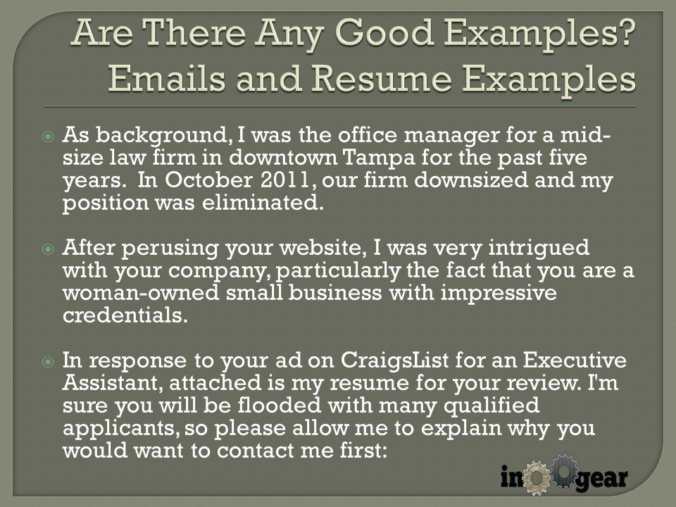  As background, I was the office manager for a mid- size law firm in downtown Tampa for the past five years.