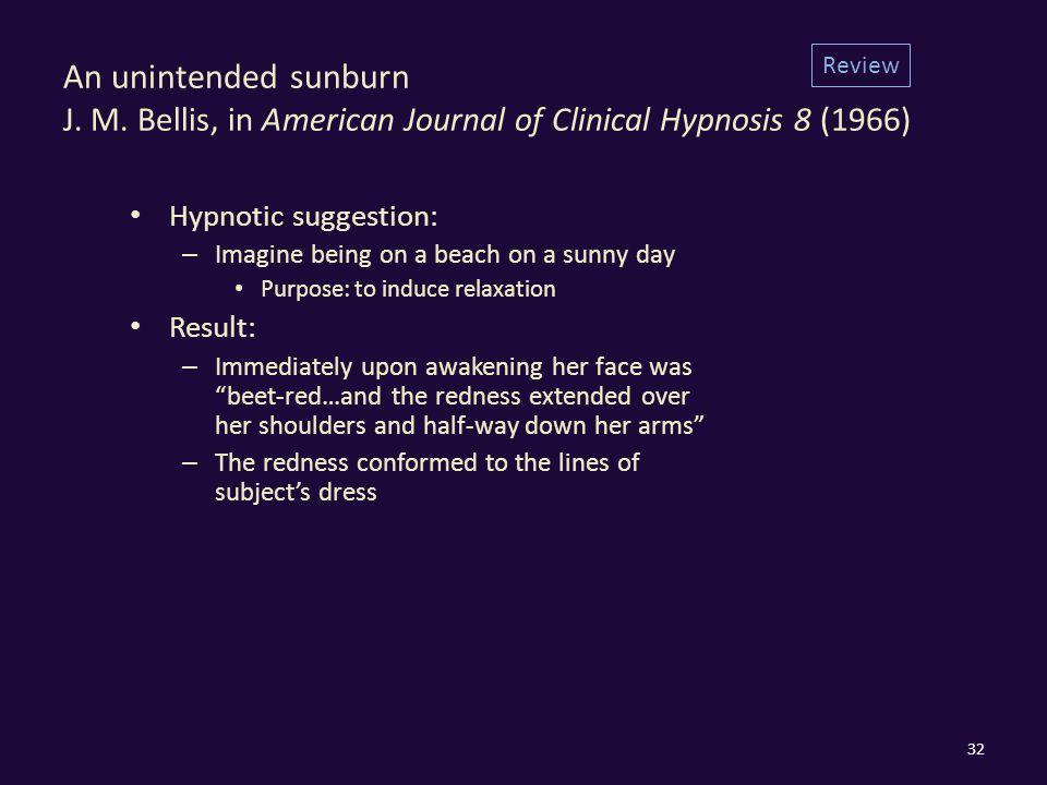 An unintended sunburn J. M.