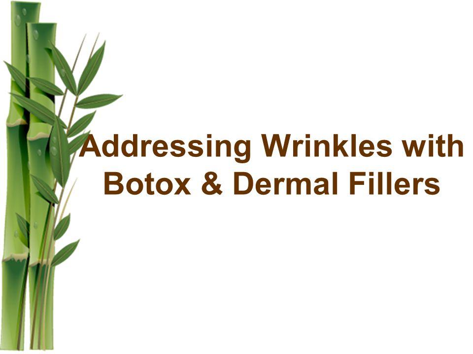 Addressing Wrinkles with Botox & Dermal Fillers