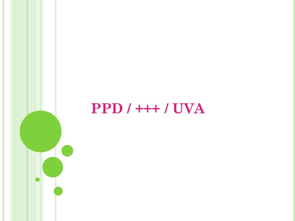 PPD / +++ / UVA