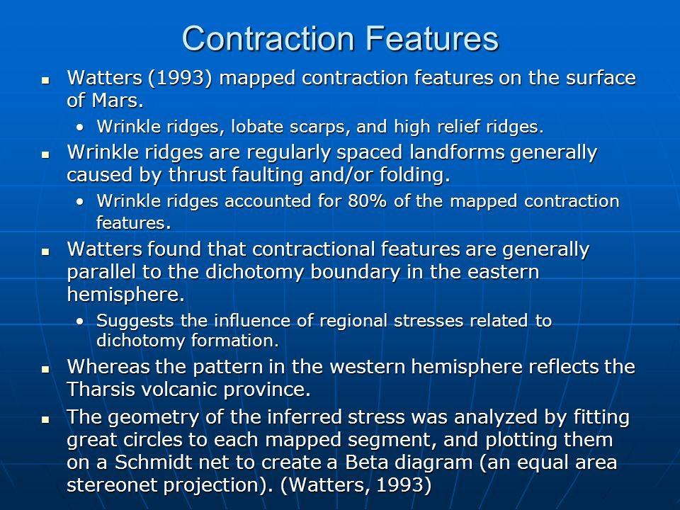 Contraction Features Watters (1993) mapped contraction features on the surface of Mars.