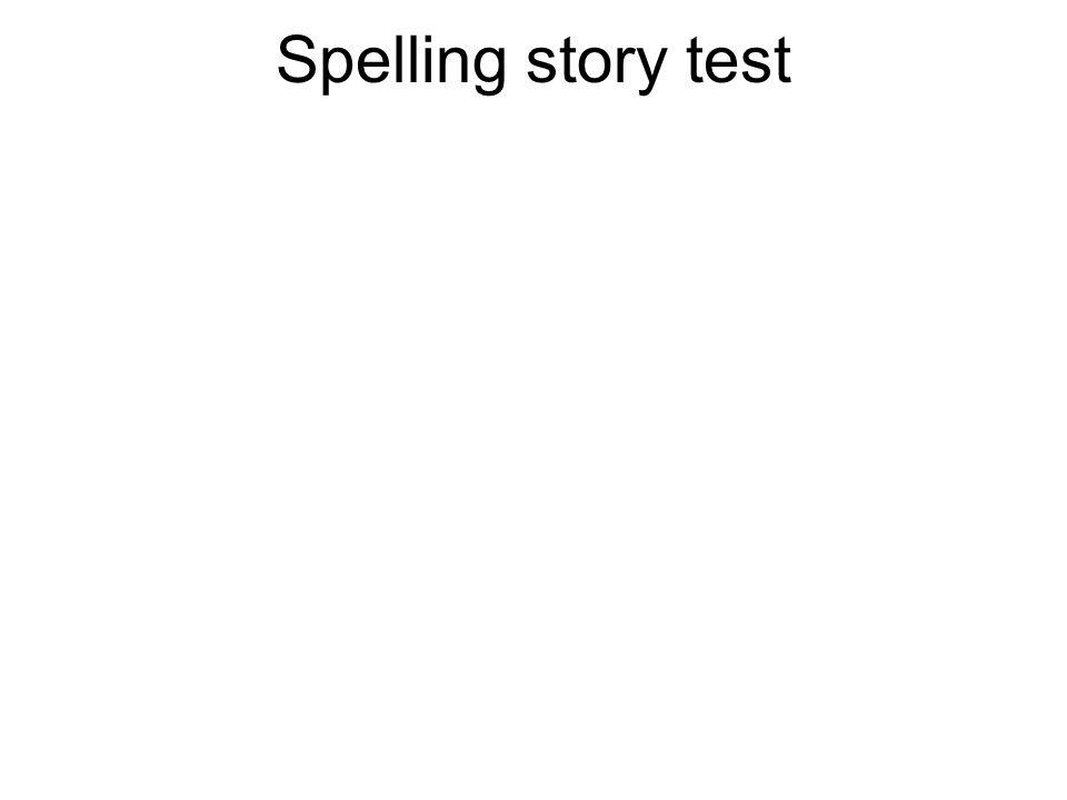 Spelling story test