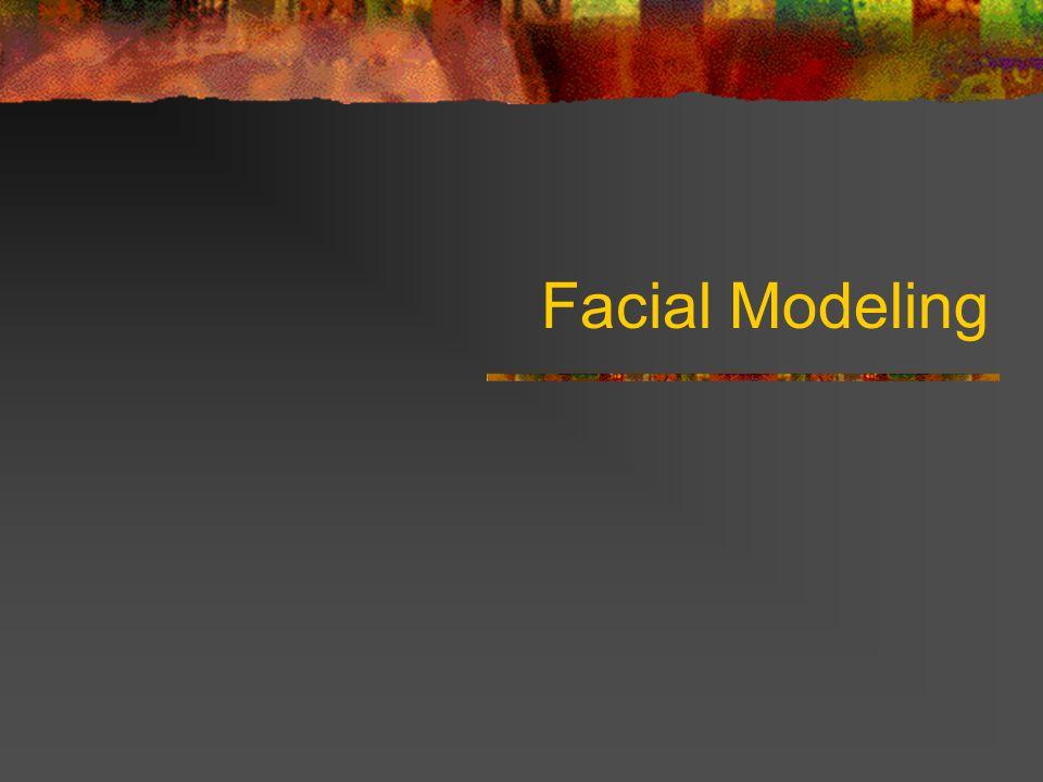 Facial Modeling