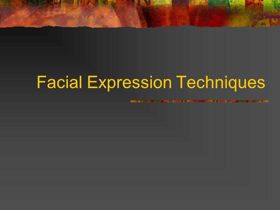 Facial Expression Techniques