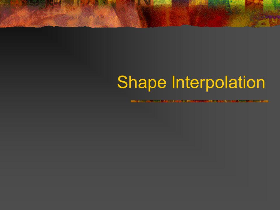 Shape Interpolation