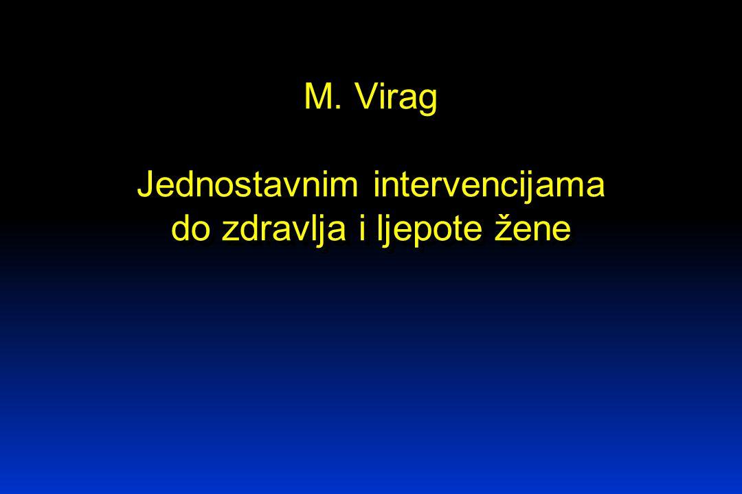 M. Virag Jednostavnim intervencijama do zdravlja i ljepote žene