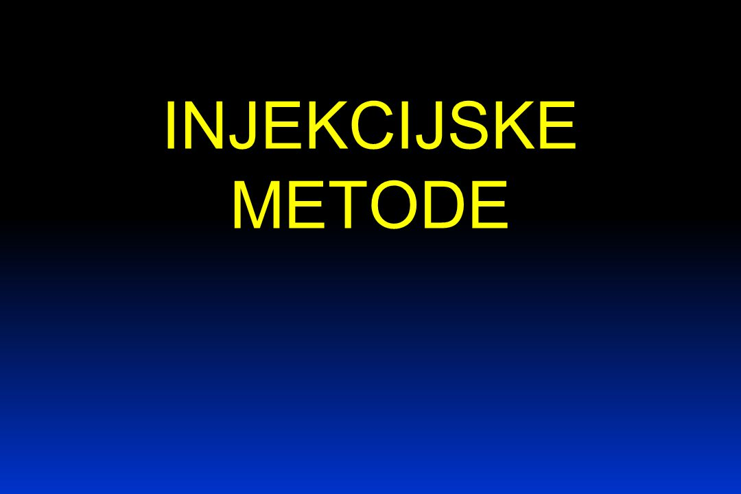 INJEKCIJSKE METODE