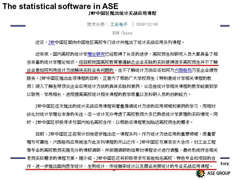 Quality Manufactory Page 4 The statistical software in ASE
