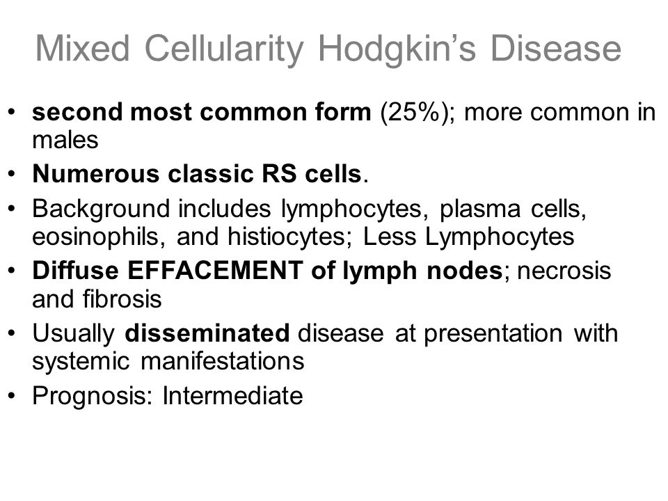 Mixed Cellularity Hodgkin's Disease second most common form (25%); more common in males Numerous classic RS cells. Background includes lymphocytes, pl