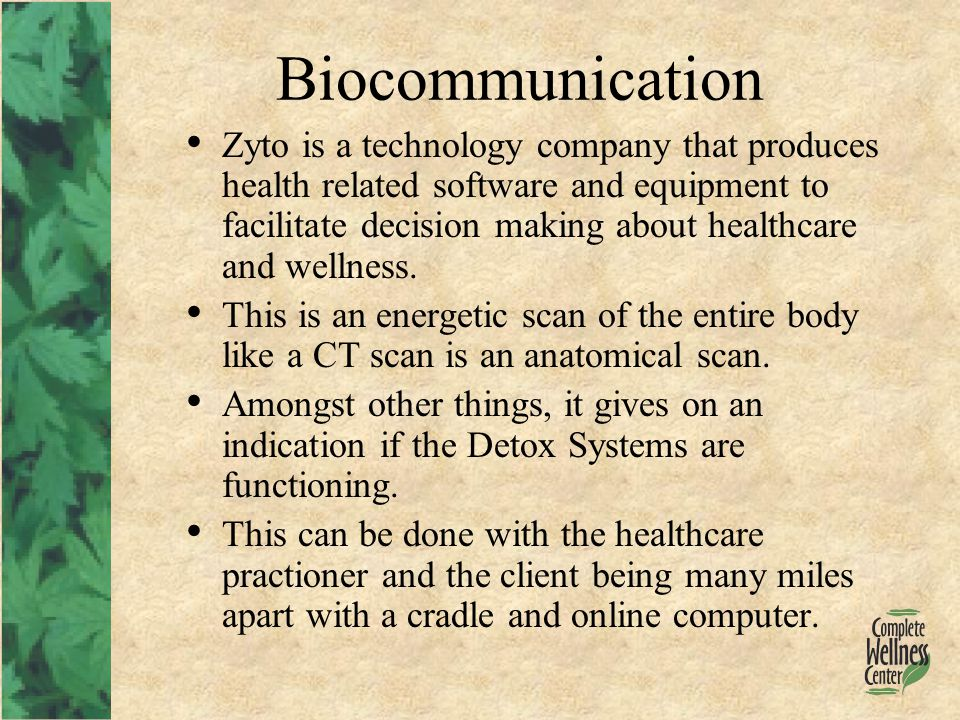 Biocommunication Zyto is a technology company that produces health related software and equipment to facilitate decision making about healthcare and wellness.