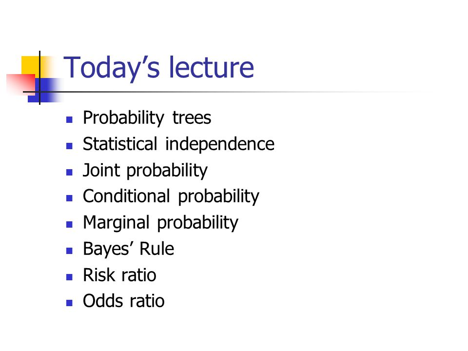Law of total probability Formal Rule: Marginal probability for event A= B 2 B 3 B 1 Where: A
