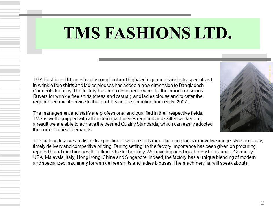 2 TMS Fashions Ltd.