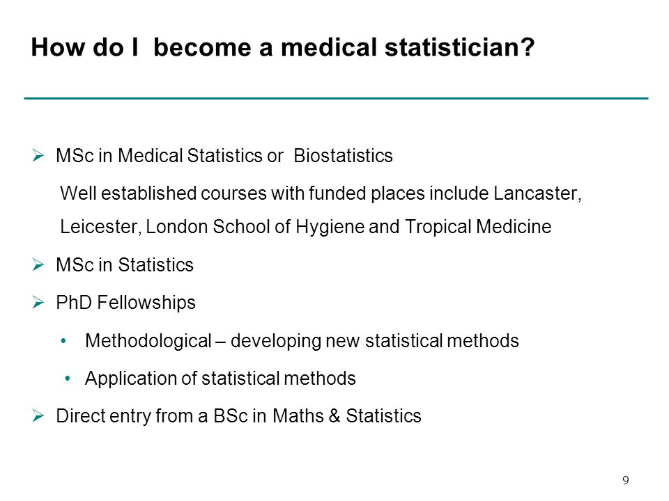 How do I become a medical statistician.