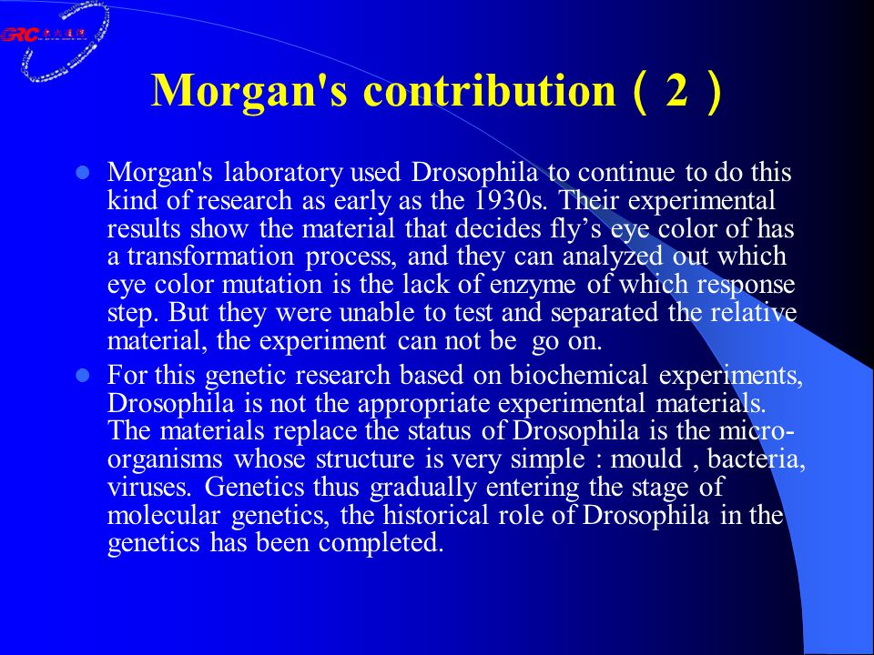 Morgan's laboratory used Drosophila to continue to do this kind of research as early as the 1930s. Their experimental results show the material that d