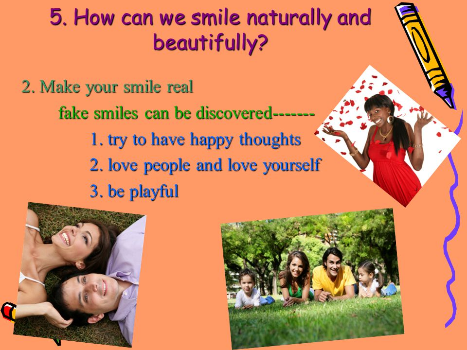 5. How can we smile naturally and beautifully. 2.