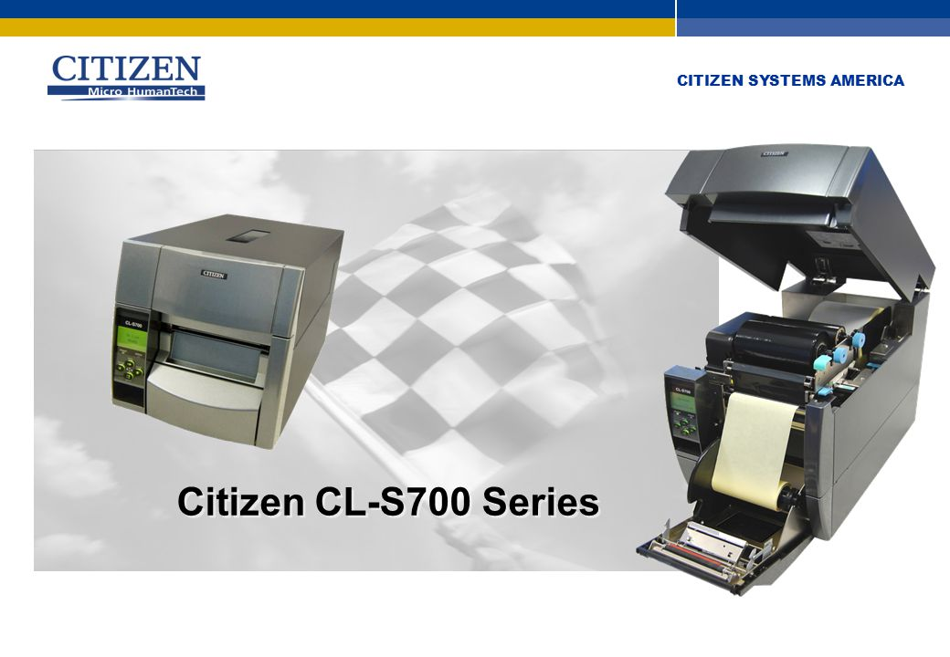 CITIZEN SYSTEMS AMERICA Easy operation Intuitive (logical) actions Minimum training No operating mistakes High reliability Minimum downtime Maximum operational uptime Confidence in product Low print head pricing Running costs kept low