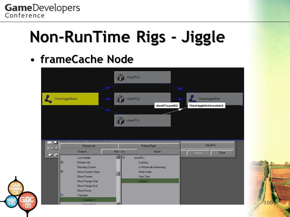 100 Non-RunTime Rigs - Jiggle frameCache NodeframeCache Node