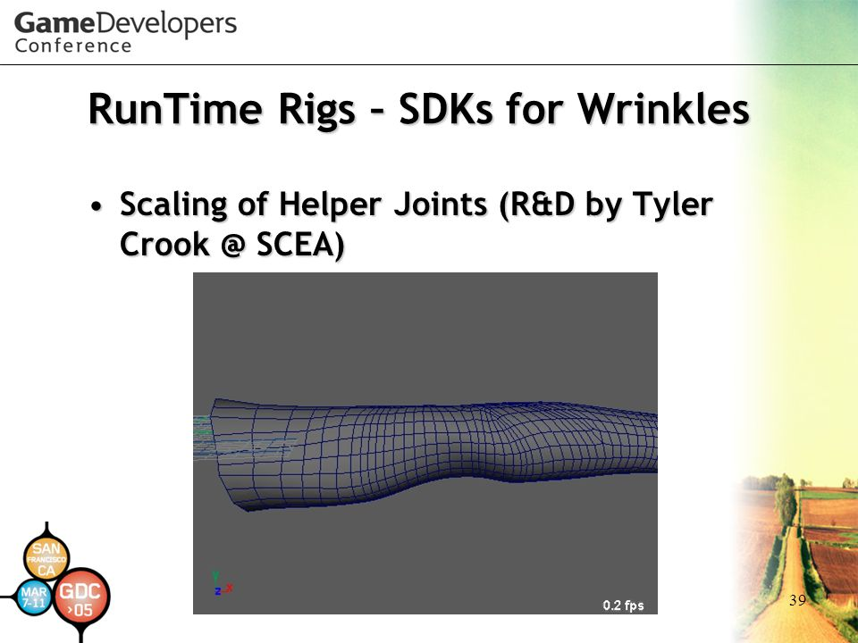 39 RunTime Rigs – SDKs for Wrinkles Scaling of Helper Joints (R&D by Tyler Crook @ SCEA)Scaling of Helper Joints (R&D by Tyler Crook @ SCEA)