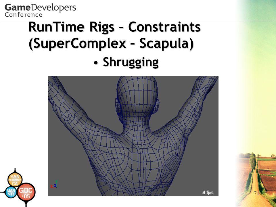 71 RunTime Rigs – Constraints (SuperComplex – Scapula) ShruggingShrugging