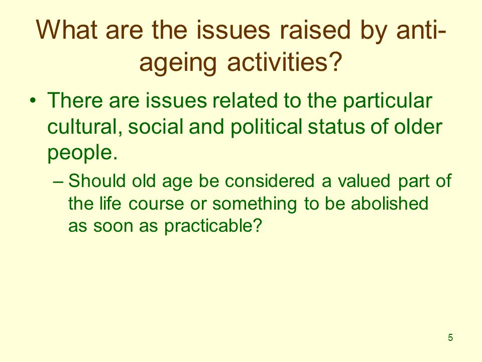 16 Contested legitimacy This list can then be taken to characterise the common ground in anti-ageing rhetorics.