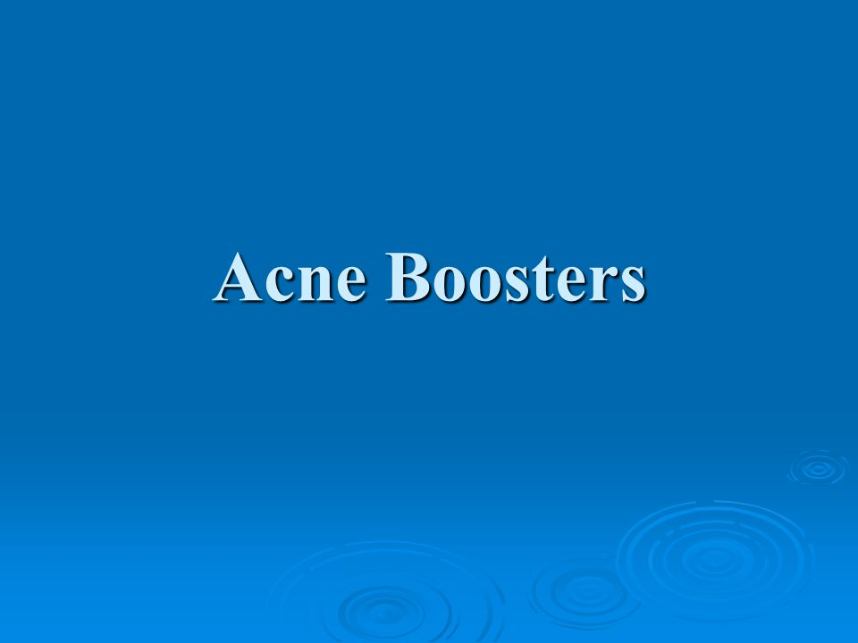 Acne Boosters