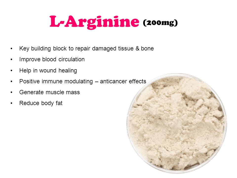 L-Arginine Key building block to repair damaged tissue & bone Improve blood circulation Help in wound healing Positive immune modulating – anticancer effects Generate muscle mass Reduce body fat (200mg)