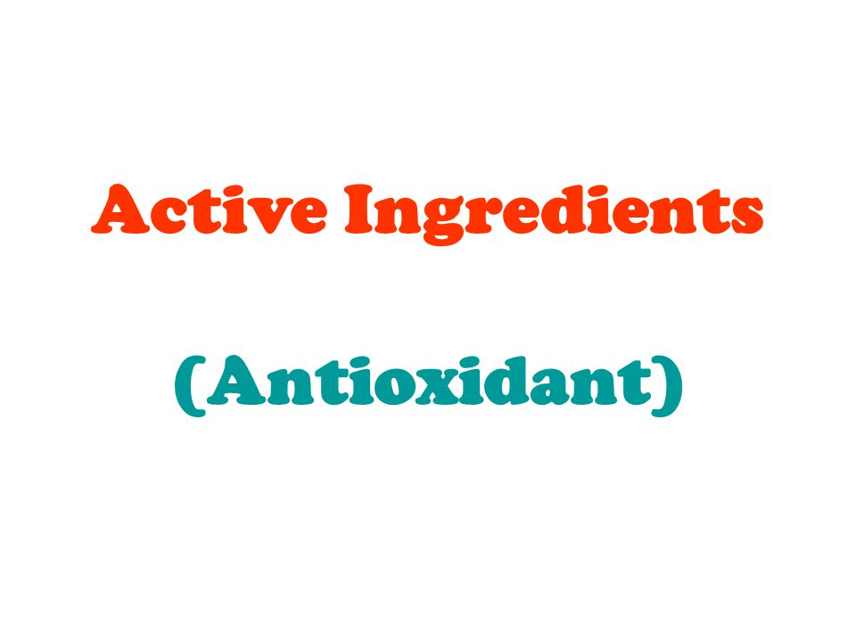 Active Ingredients (Antioxidant)