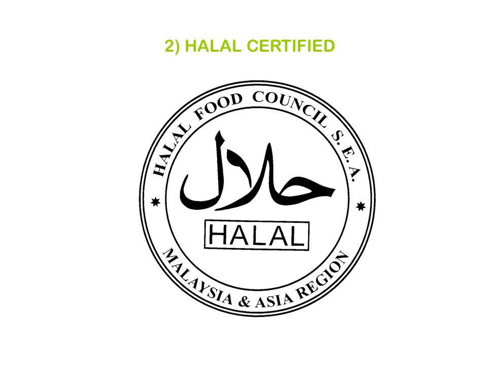 2) HALAL CERTIFIED