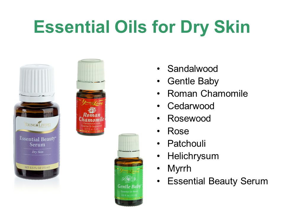 Essential Oils for Oily Skin Oily skin usually occurs where skin care products have been overused.