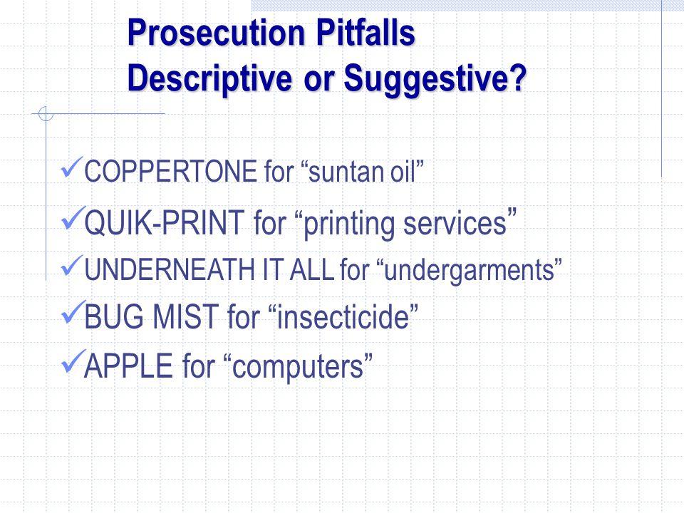 Prosecution Pitfalls Descriptive or Suggestive.
