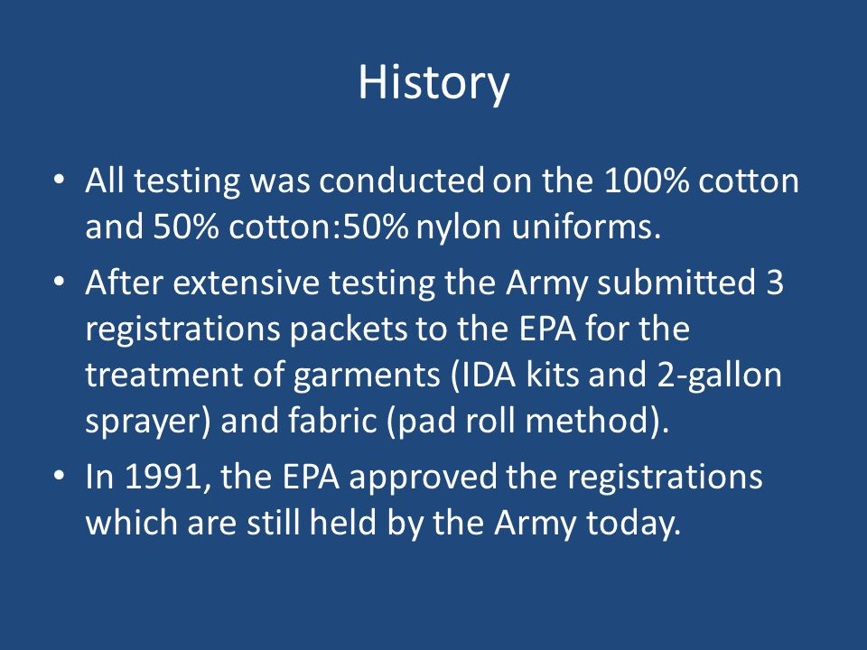 History All testing was conducted on the 100% cotton and 50% cotton:50% nylon uniforms.