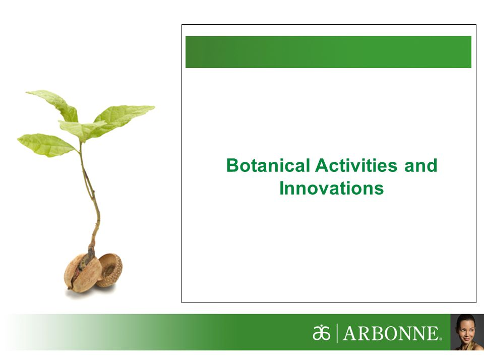 Botanical Activities and Innovations