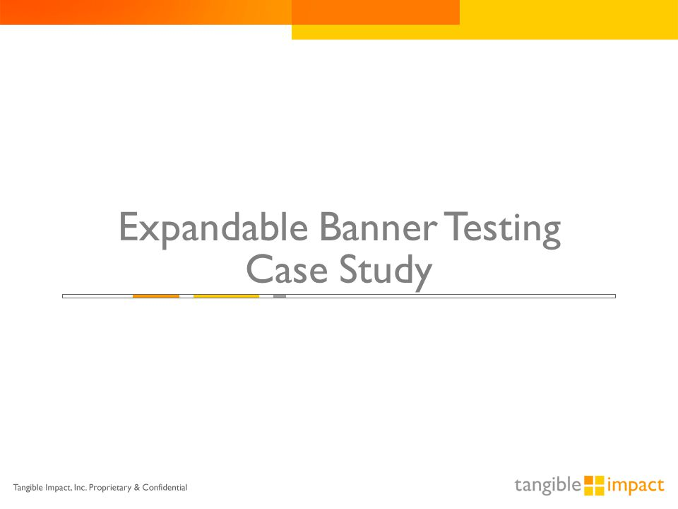 Expandable Banner Testing Case Study