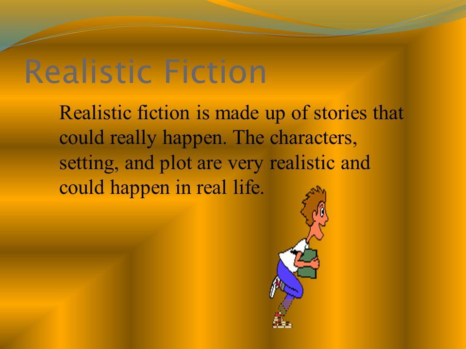Examples of Realistic Fiction Bridge to Terabithia *** Hoot Holes