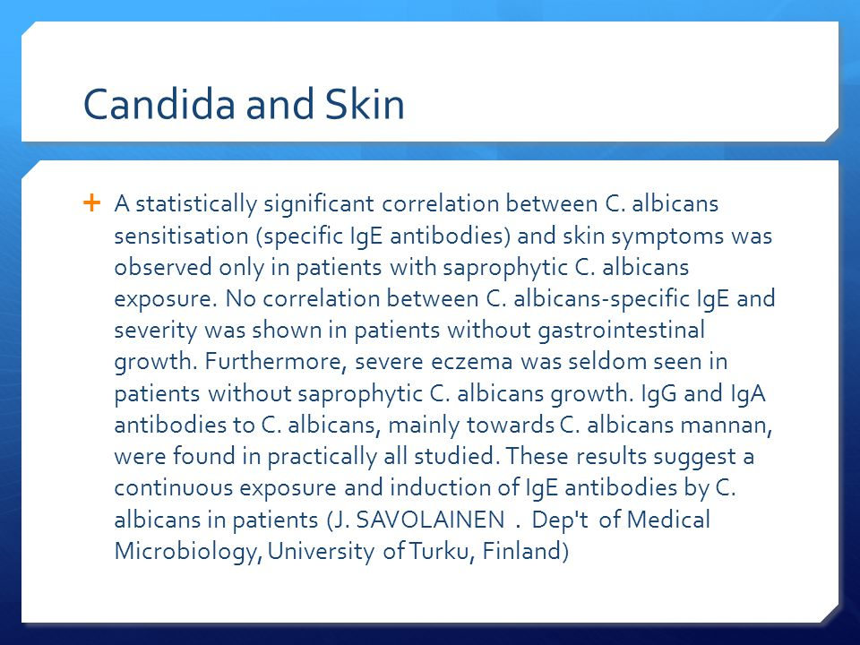 Candida and Skin  A statistically significant correlation between C.