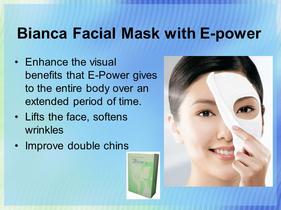 Bianca Facial Mask with E-power Enhance the visual benefits that E-Power gives to the entire body over an extended period of time.