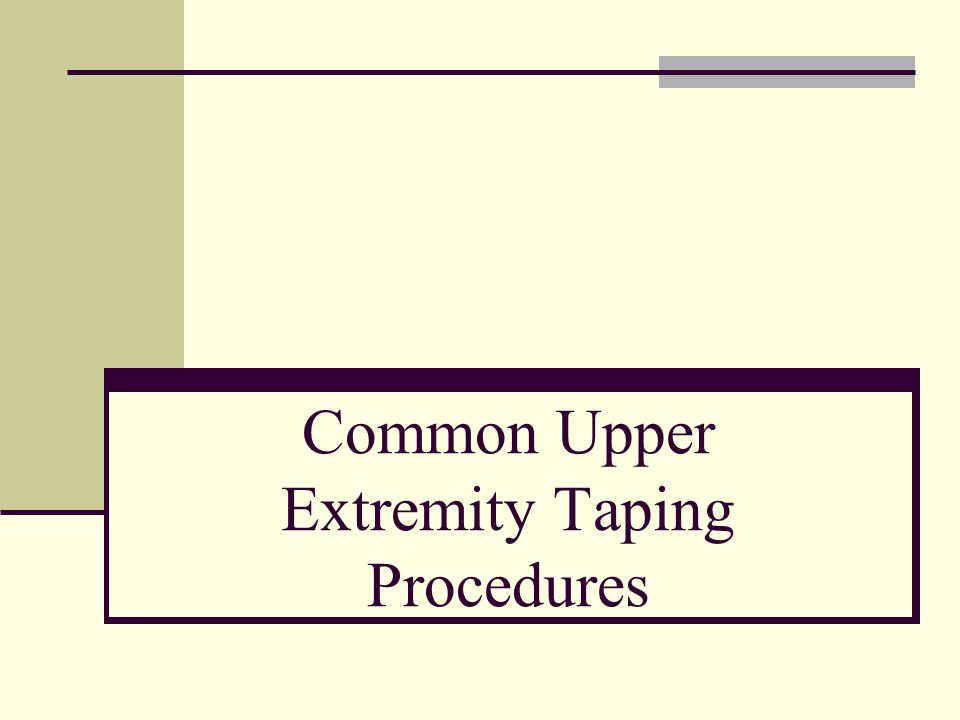 Common Upper Extremity Taping Procedures