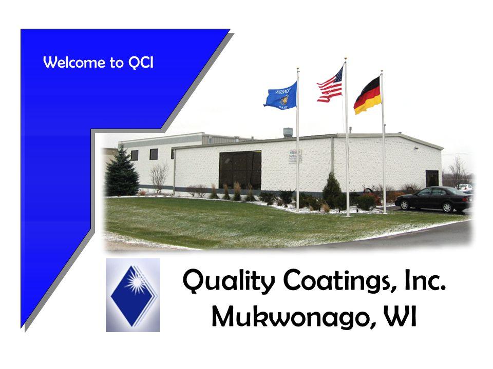 Quality Coatings, Inc. Mukwonago, WI Welcome to QCI
