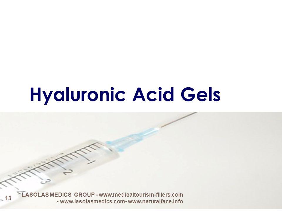 Hyaluronic Acid Gels 13 LASOLAS MEDICS GROUP - www.medicaltourism-fillers.com - www.lasolasmedics.com- www.naturalface.info