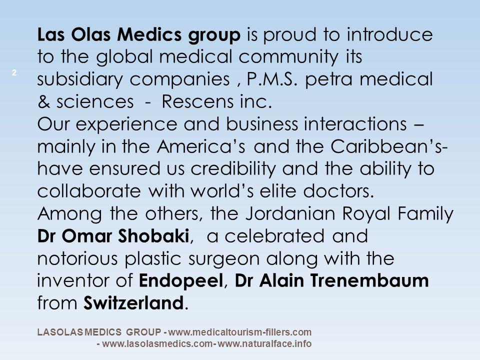 LAS OLAS MEDICS group and P.M.S.