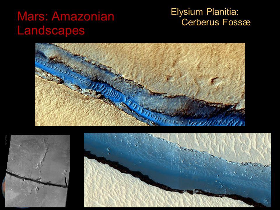 C.M. Rodrigue, 2014 Geography, CSULB Mars: Amazonian Landscapes Elysium Planitia: Cerberus Fossæ