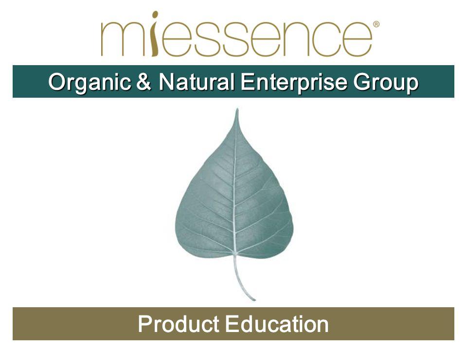 Product Education Organic & Natural Enterprise Group