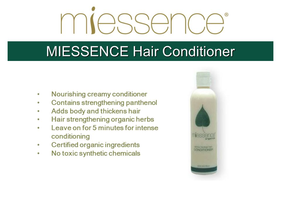 Nourishing creamy conditioner Contains strengthening panthenol Adds body and thickens hair Hair strengthening organic herbs Leave on for 5 minutes for intense conditioning Certified organic ingredients No toxic synthetic chemicals MIESSENCE Hair Conditioner